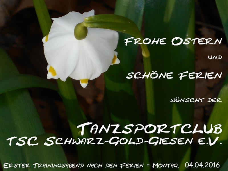 Tanzen-TSC Schwarz-Gold-Giesen e.V.-Ostergruesse 2016